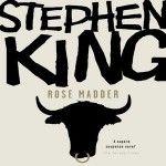 Stephen King sigue siendo adaptado al cine, ahora con Rose Madder