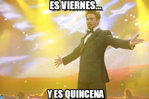 viernes_o_quincena_meme-www.memegen.es